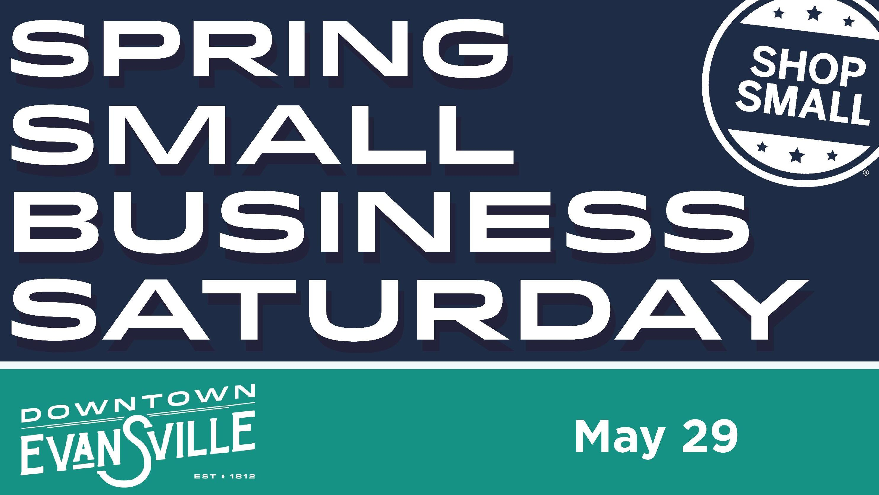 2021 Evansville Spring Small Business Saturday